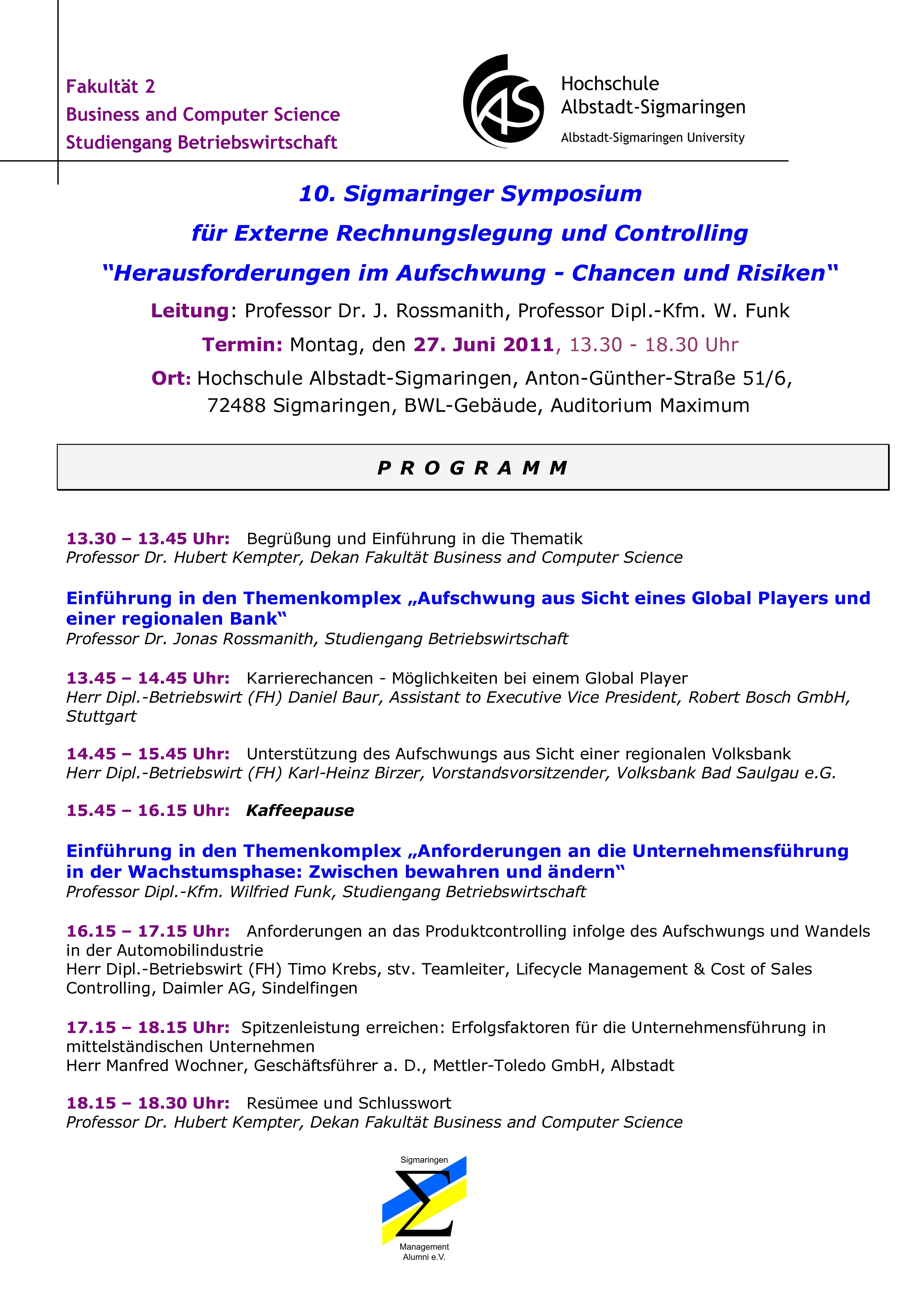 """27.06.2011 10. Sigmaringer Symposium für externe Rechnungslegung und  Controlling """""""